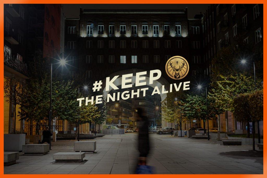 #KeepTheNightAlive